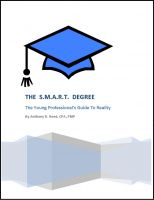 Cover for 'The SMART Degree: The Young Professional's Guide to Reality'