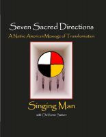 SingingMan - Seven Sacred Directions: A Native American Message of Transformation