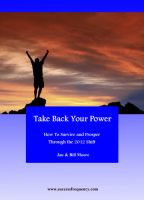 Cover for 'Take Back Your Power - How to Survive and Prosper Through the 2012 Shift'