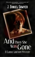 Cover for 'And Then She Was Gone'