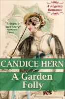 Cover for 'A Garden Folly (A Regency Romance)'