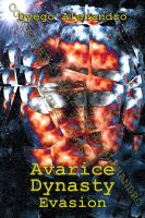 Cover for 'Avarice Dynasty: Evasion'