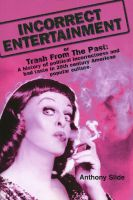 Cover for 'INCORRECT ENTERTAINMENT or Trash from the Past'