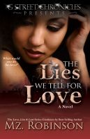 Cover for 'The Lies We Tell for Love (The Love, Lies & Lust Series)'