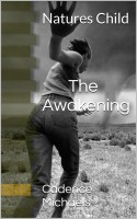 Cadence Michaels - Natures Child The Awakening