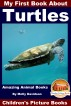 My First Book About Turtles - Amazing Animal Books - Children's Picture Books by Molly Davidson