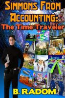 Cover for 'Simmons from Accounting: the Time Traveler'