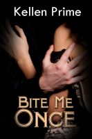 Cover for 'Bite Me Once'