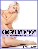 Cover for 'Caught by Daddy: His Stepdaughter's Naughty Pool Party'