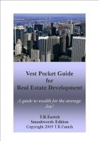 Cover for 'Vest Pocket Guide for Real Estate Development: A guide to wealth for the average Joe!'