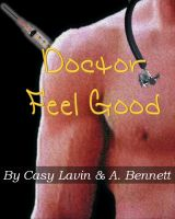 Cover for 'Doctor Feel Good (A Doctor Erotica Bundle)'