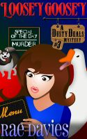 Cover for 'Loosey Goosey (Dusty Deals Mystery Series)'