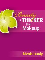 Cover for 'Beauty is THICKER than Makeup'