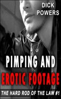 Cover for 'Pimping And Erotic Footage (The Hard Rod of The Law #1)'