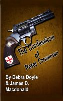 Cover for 'The Confessions of Peter Crossman'