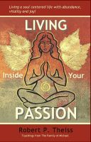 Cover for 'Living Inside Your Passion'