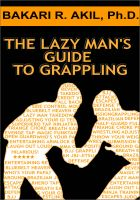 Cover for 'The Lazy Man's Guide to Grappling - (Brazilian jiu-jitsu, BJJ, Wrestling, etc.)'