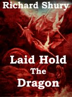 Cover for 'Laid Hold The Dragon'