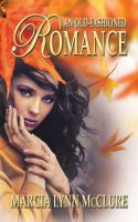 Cover for 'An Old-Fashioned Romance'