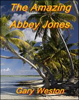 Cover for 'The Amazing Abbey Jones'