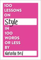 Cover for '100 Lessons on Style in 100 Words or Less'