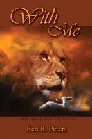 Cover for 'With Me: A Refreshing Totally New Look at Psalm 23'