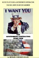 Cover for 'So You Want To Be A Government Contractor'