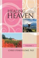 Pastor Chris Oyakhilome PhD - Healing From Heaven Volume 2
