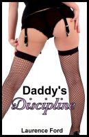 Cover for 'Daddy's Discipline (Taboo Stepfather/daughter BDSM Erotica)'