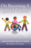 Cover for 'On Becoming a Special Parent - A Mini-Support Group in a Book'