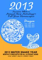 Suzanne White - 2013 The Dragon - Suzanne White's Annual Horoscopes for the Dragon