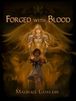 Cover for 'Forged with Blood'