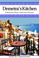 Cover for 'Demetra's Kitchen: Traditional Greek Recipes Handed Down Generations'