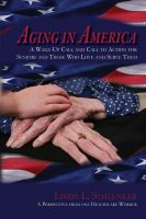 Cover for 'Aging In America:  One Healthcare Worker's Perspective'