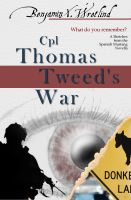 Cover for 'Cpl Thomas Tweed's War'