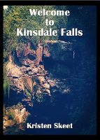 Cover for 'Welcome to Kinsdale Falls'