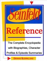 Cover for 'Seinfeld Reference: The Complete Encyclopedia with Biographies, Character Profiles & Episode Summaries'