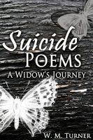 Cover for 'Suicide Poems: A Widow's Journey'