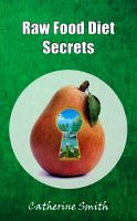 Cover for 'Raw Food Diet Secrets'