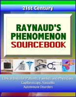 Cover for '21st Century Raynaud's Phenomenon Sourcebook: Clinical Data for Patients, Families, and Physicians - Capillaroscopy, Vasculitis, Autoimmune Disorders'