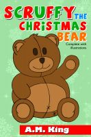 Cover for 'Scruffy the Christmas Bear'