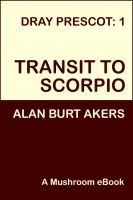 Cover for 'Transit to Scorpio [Dray Prescot #1]'