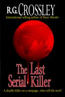 Cover for 'The Last Serial Killer'