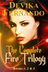 The Complete FIRE Trilogy by Devika Fernando