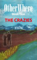 Cover for 'OtherWhere: The Crazies'