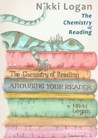 Cover for 'The Chemistry of Reading: Arousing your Reader'