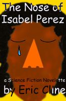 Cover for 'The Nose of Isabel Perez'
