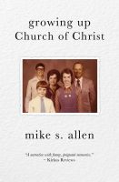 Cover for 'Growing Up Church of Christ'