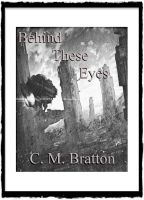 Cover for 'Behind These Eyes'