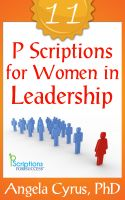 Cover for 'Eleven PScriptions for Women In Leadership'
